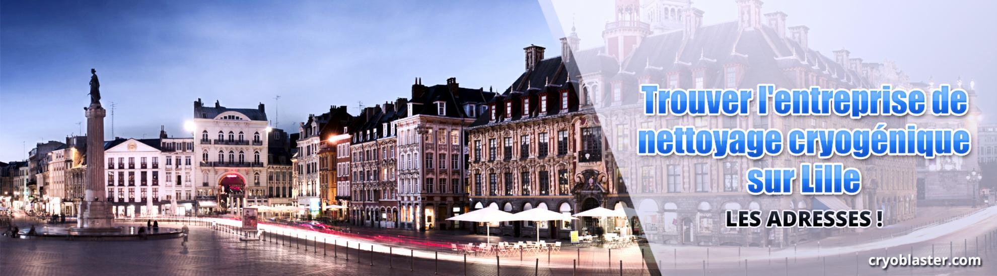 Entreprise de nettoyage cryogénique sur Lille
