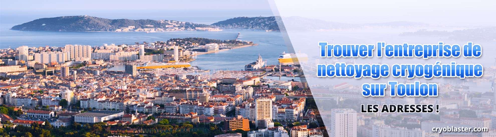 Entreprise de nettoyage cryogénique sur Toulon