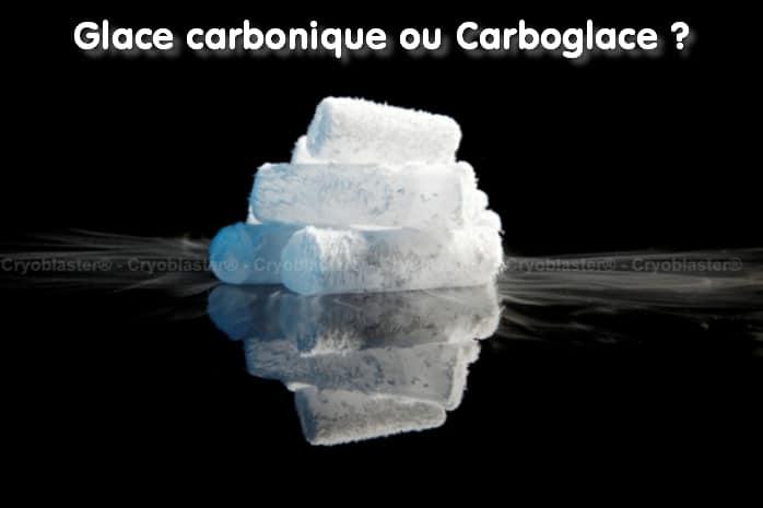 Glace carbonique ou Carboglace ?